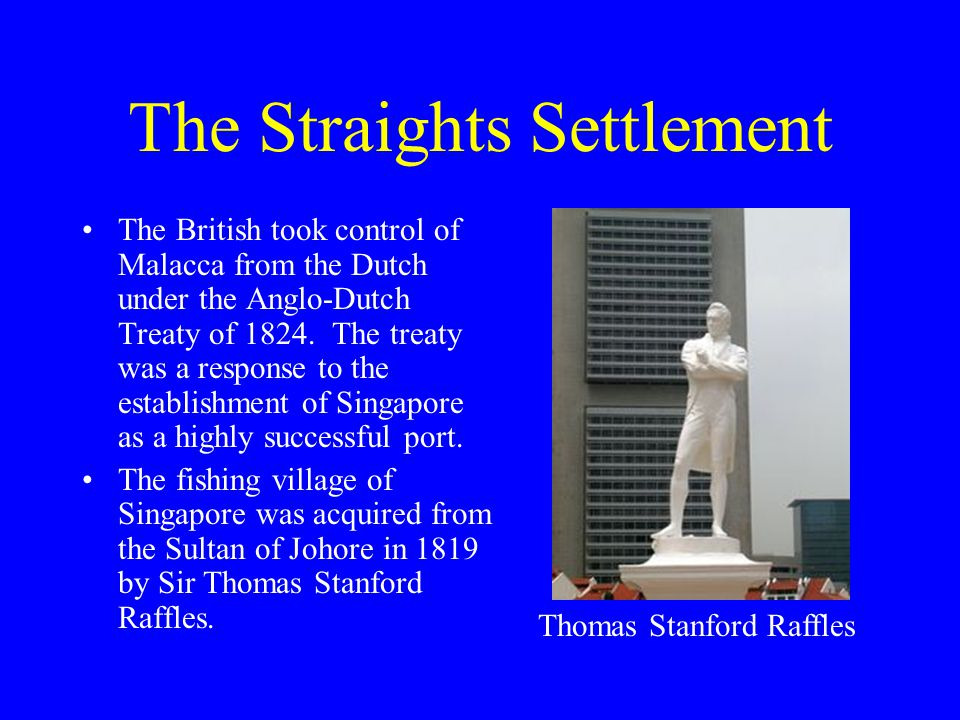 The Straights Settlement