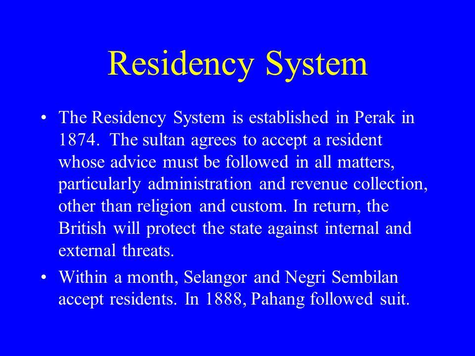 Residency System