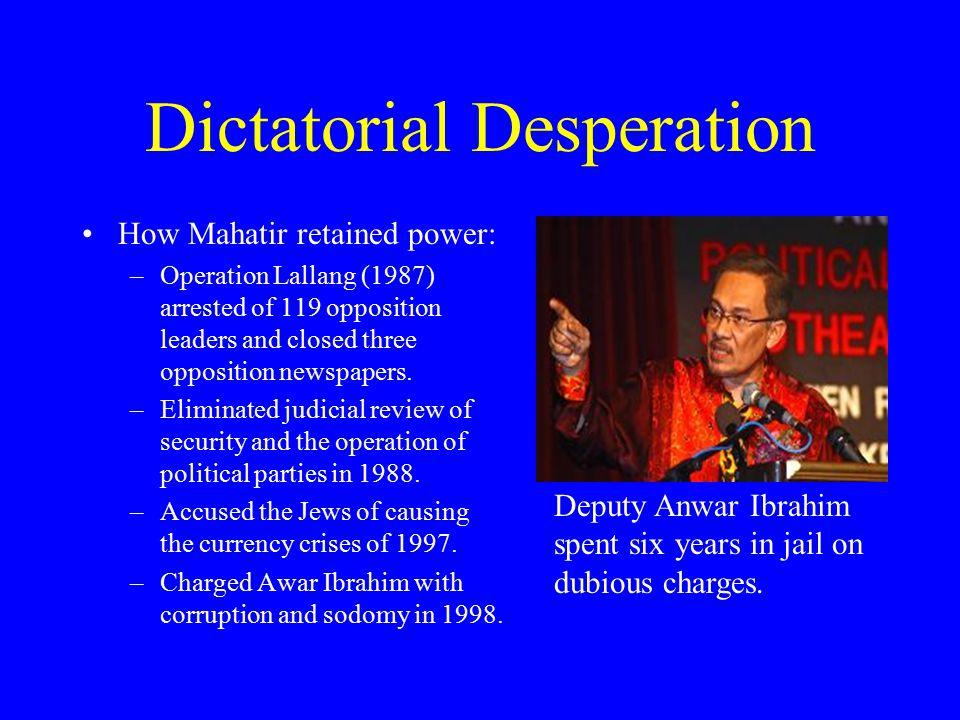 Dictatorial Desperation