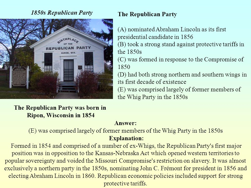 The Republican Party was born in