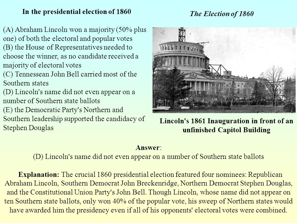 In the presidential election of 1860