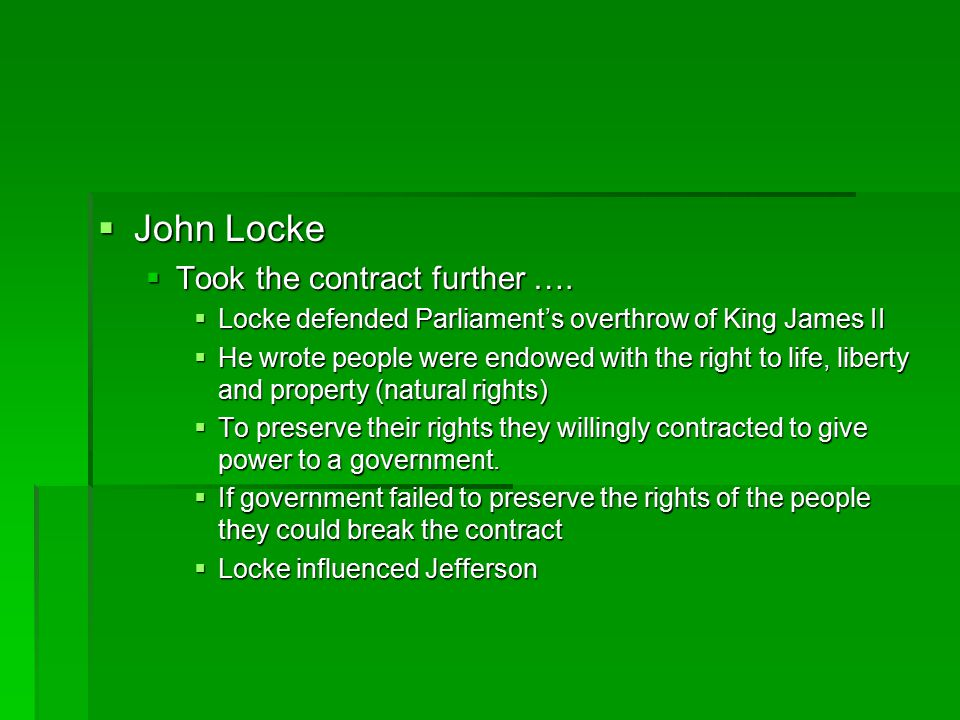 John Locke Took the contract further ….