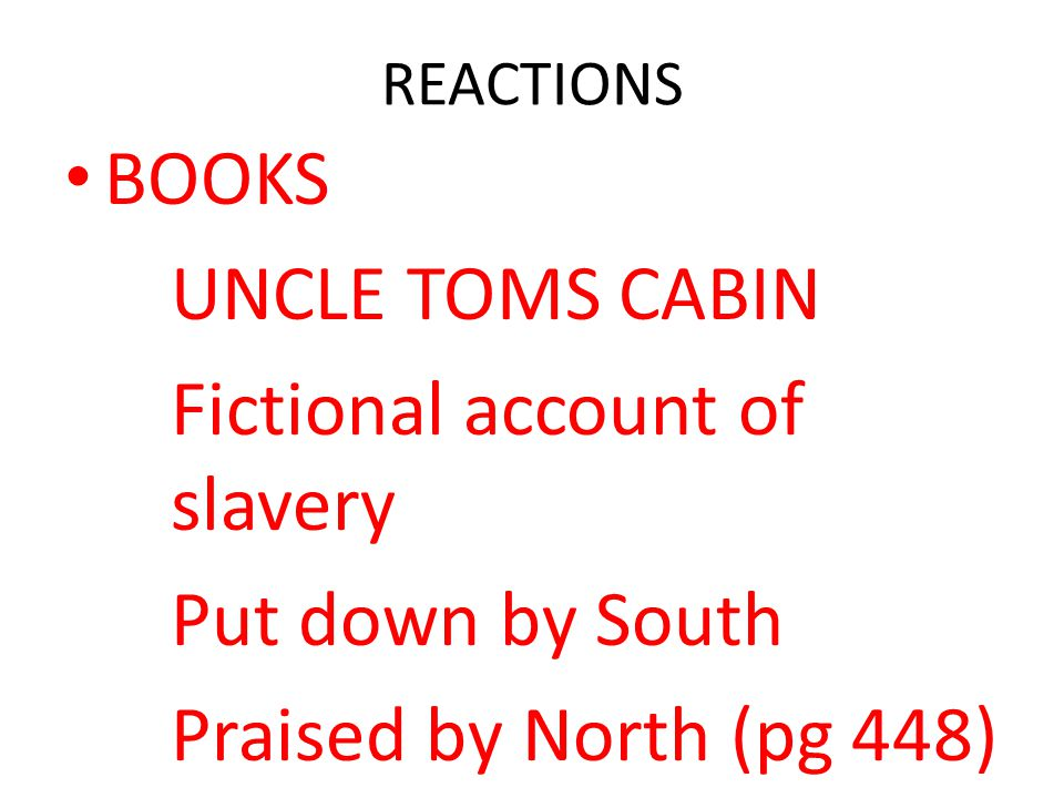 Fictional account of slavery Put down by South