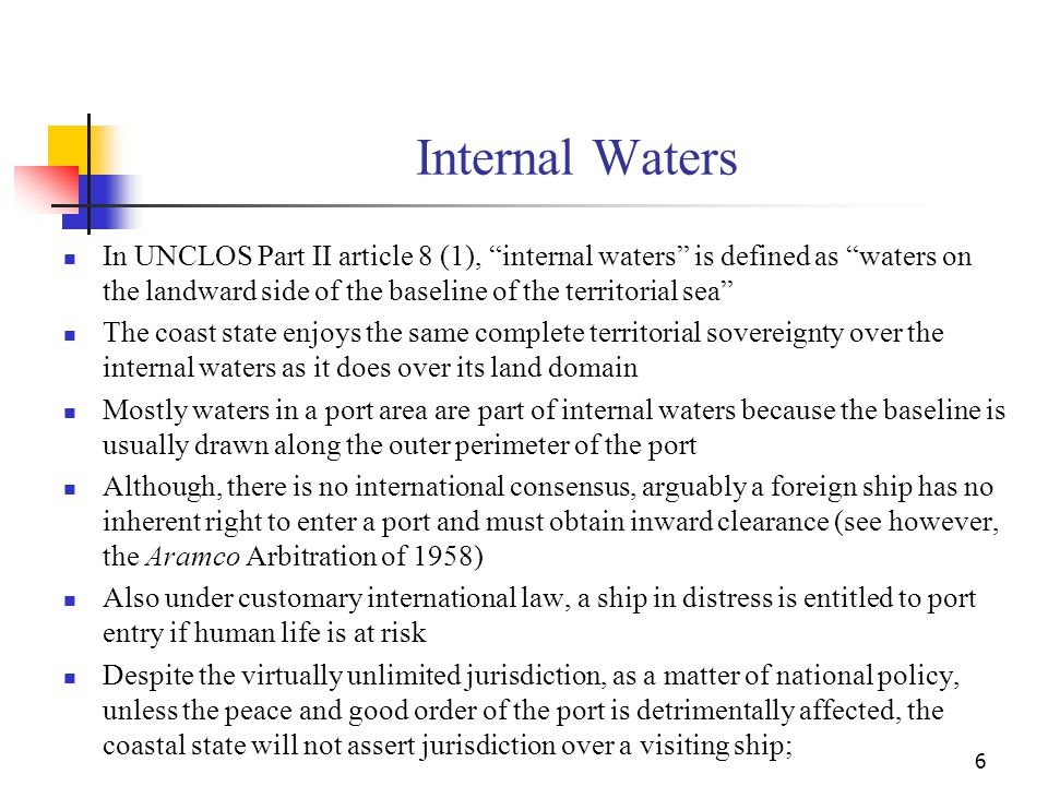 Internal Waters In UNCLOS Part II article 8 (1), internal waters is defined as waters on the landward side of the baseline of the territorial sea