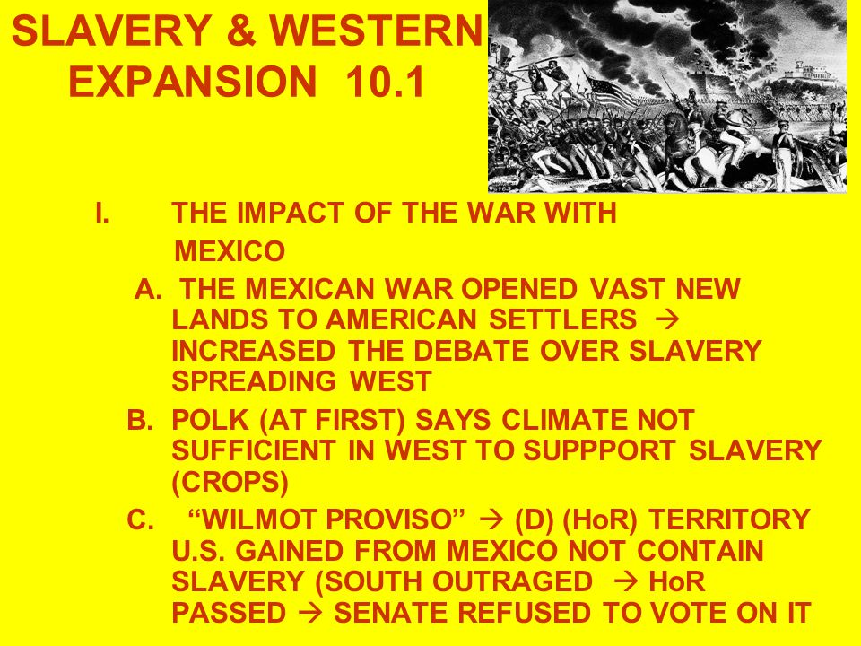 SLAVERY & WESTERN EXPANSION 10.1