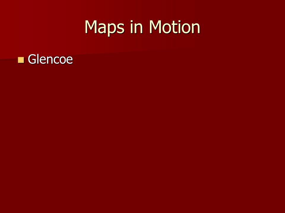 Maps in Motion Glencoe