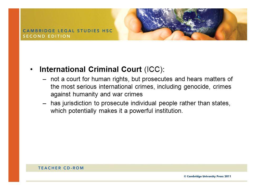 International Criminal Court (ICC):
