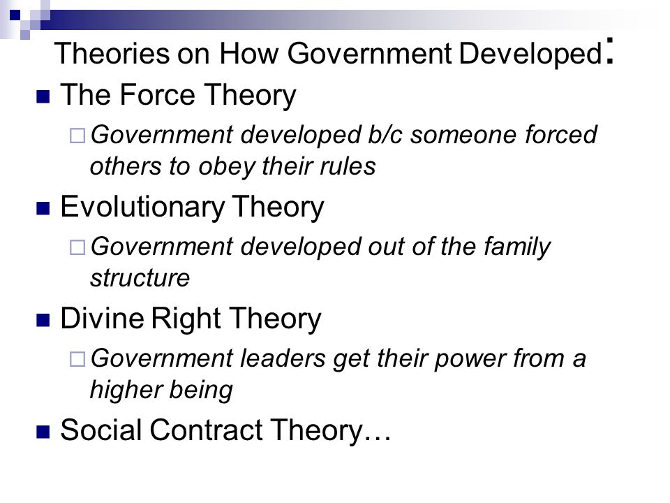 Theories on How Government Developed: