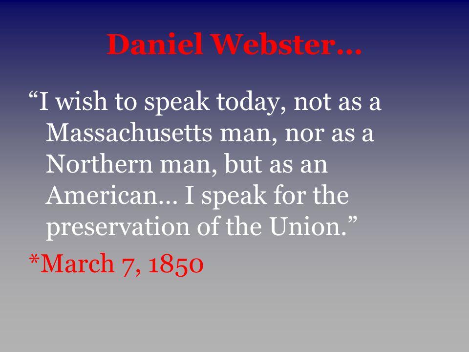 Daniel Webster…