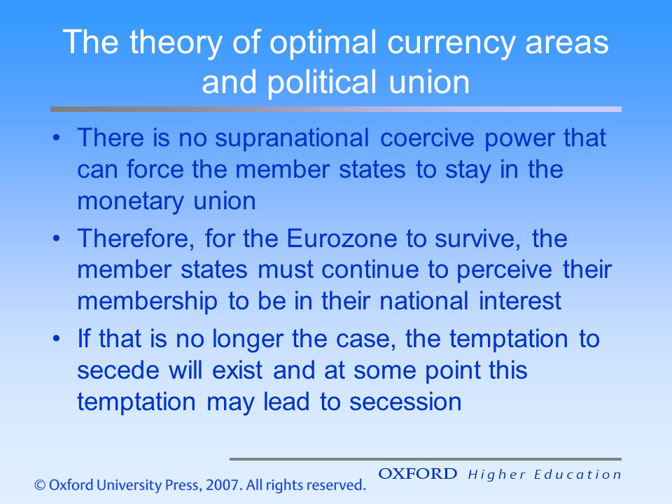 The theory of optimal currency areas and political union
