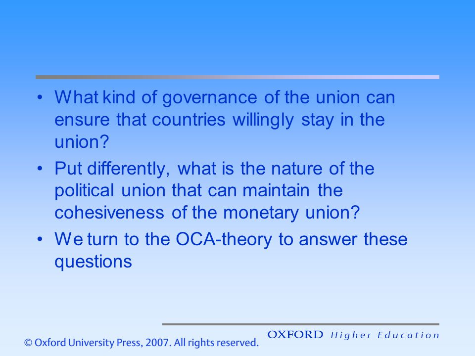 What kind of governance of the union can ensure that countries willingly stay in the union