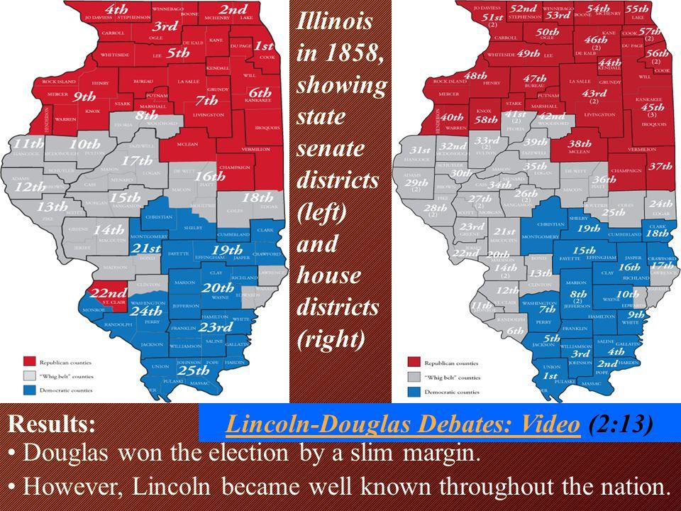 Lincoln-Douglas Debates: Video (2:13)
