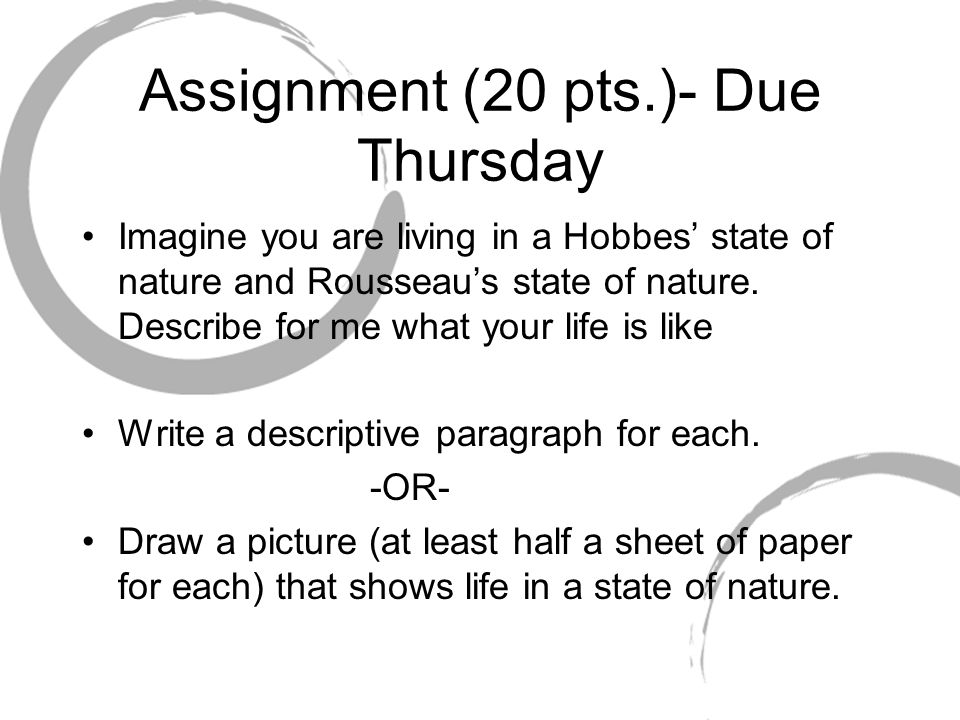 Assignment (20 pts.)- Due Thursday