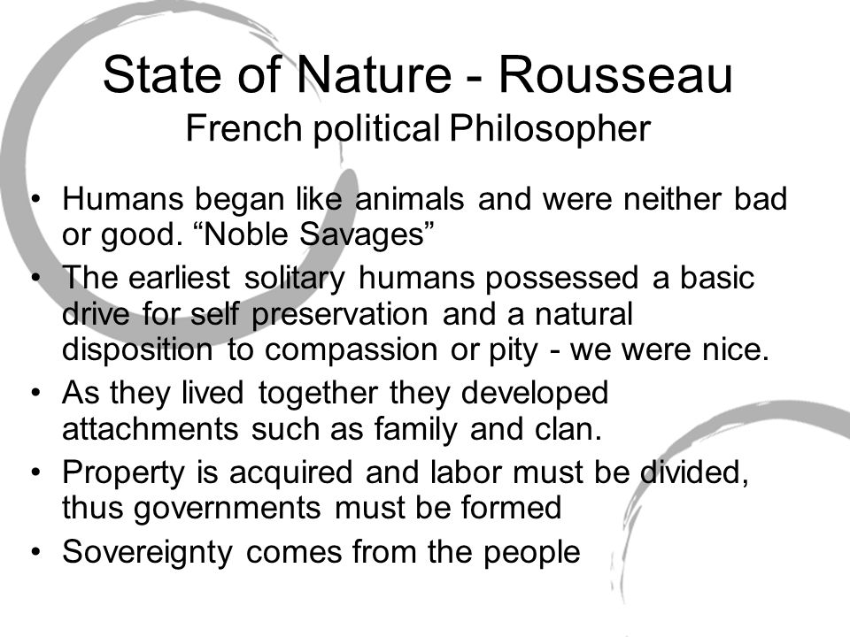 State of Nature - Rousseau French political Philosopher