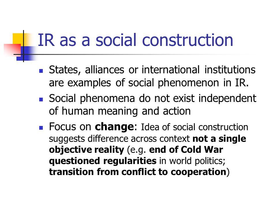 IR as a social construction