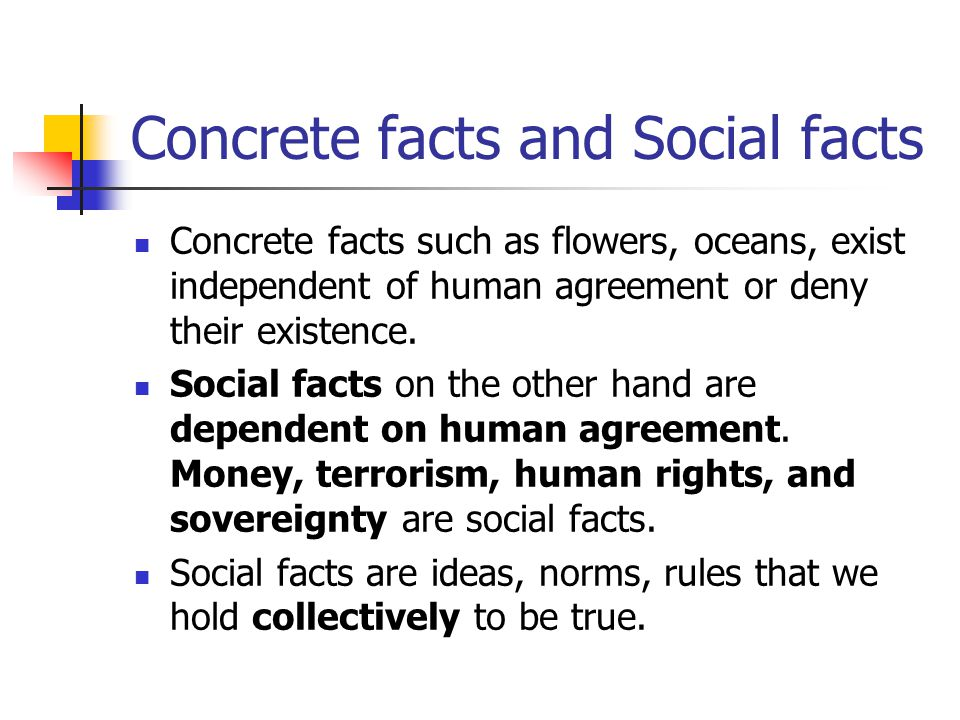 Concrete facts and Social facts