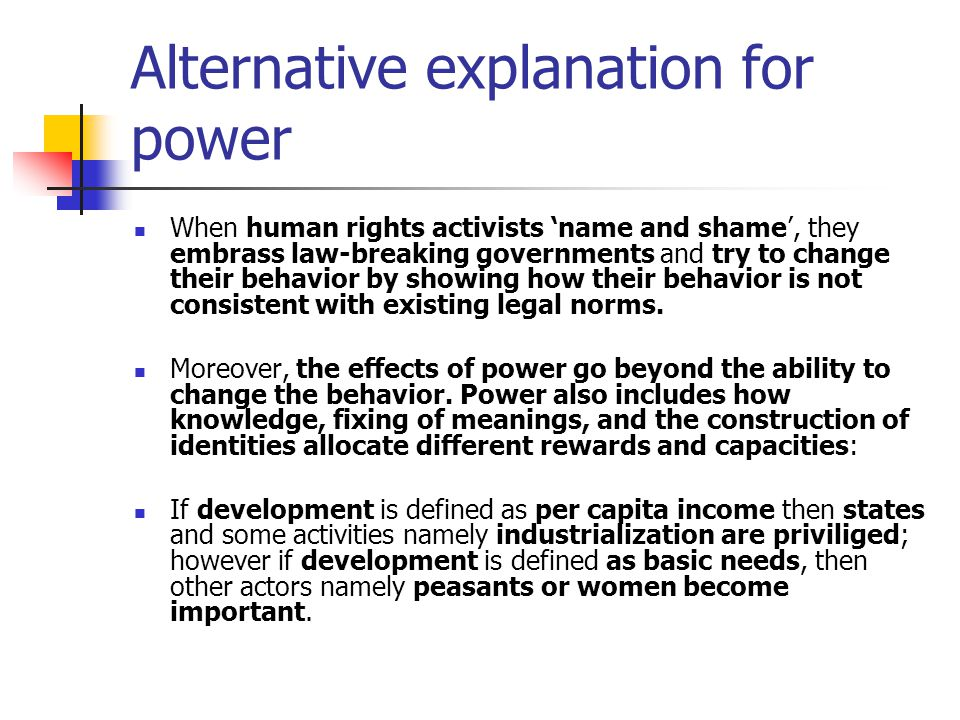 Alternative explanation for power