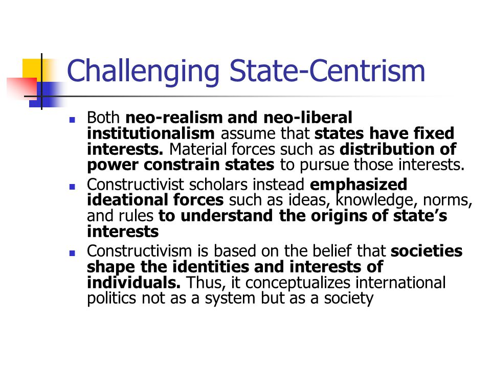 Challenging State-Centrism