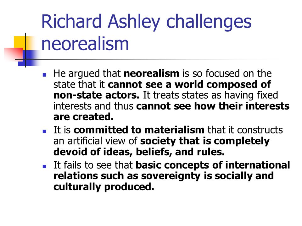 Richard Ashley challenges neorealism