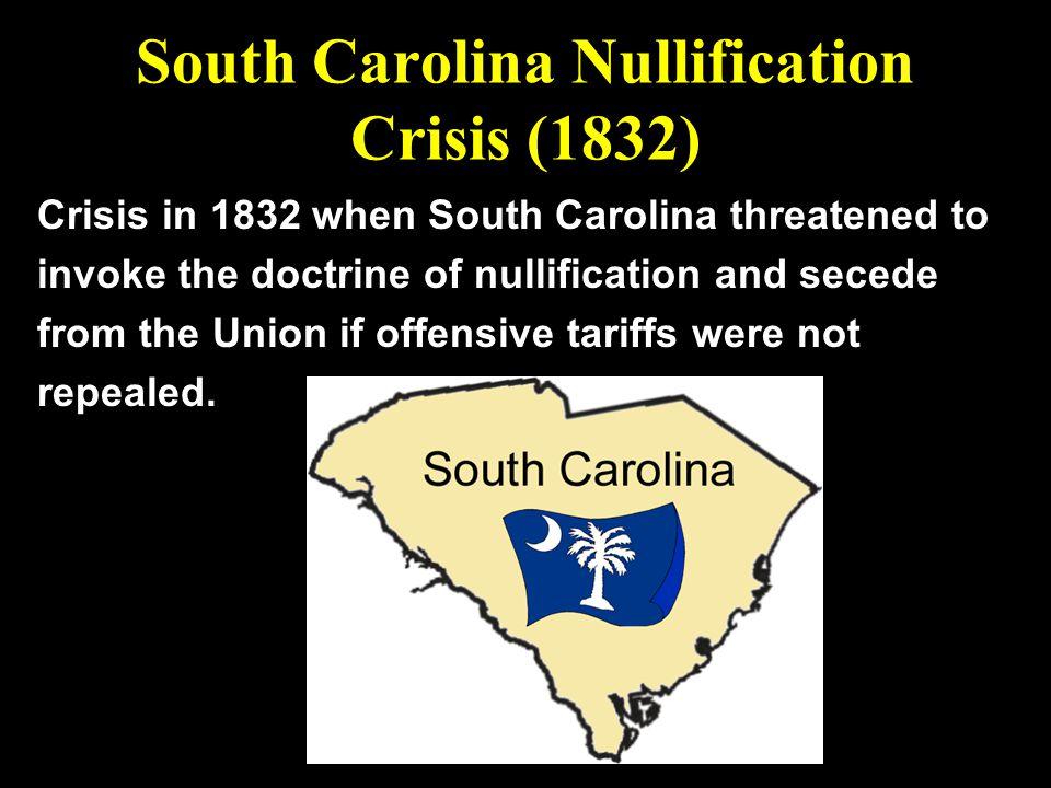 South Carolina Nullification Crisis (1832)