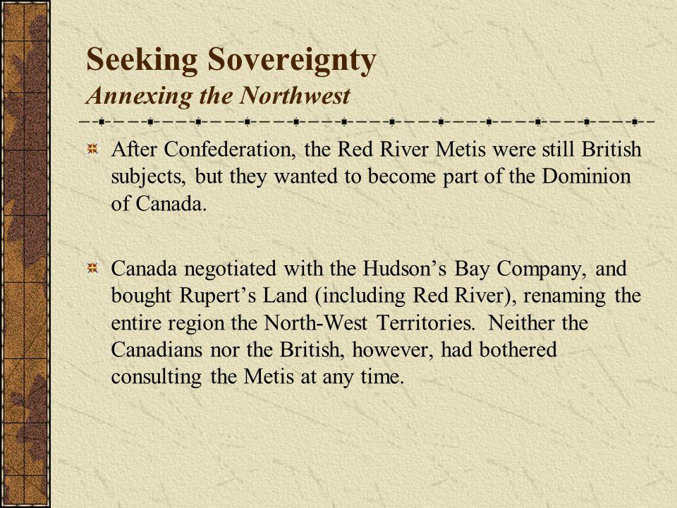 Seeking Sovereignty Annexing the Northwest
