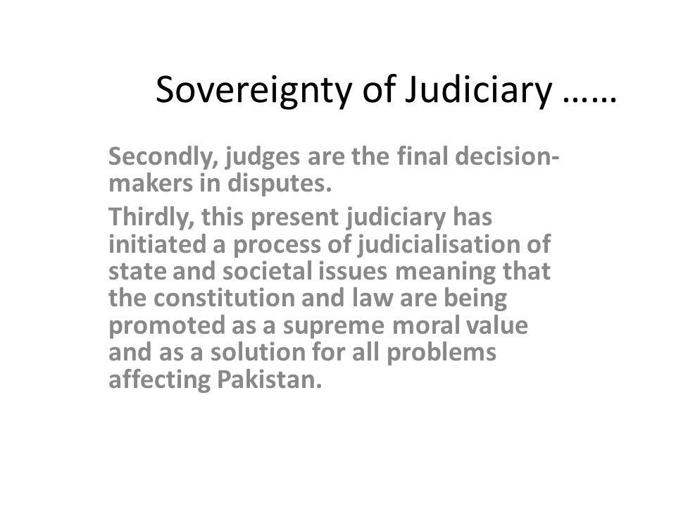 Sovereignty of Judiciary ……