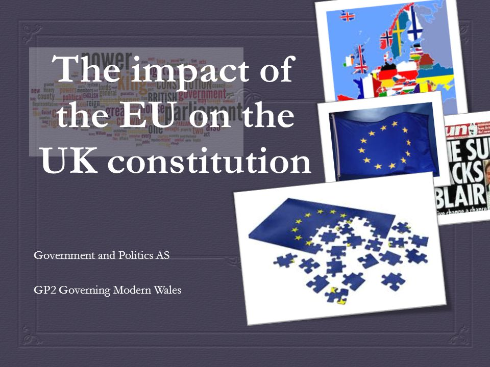 The impact of the EU on the UK constitution