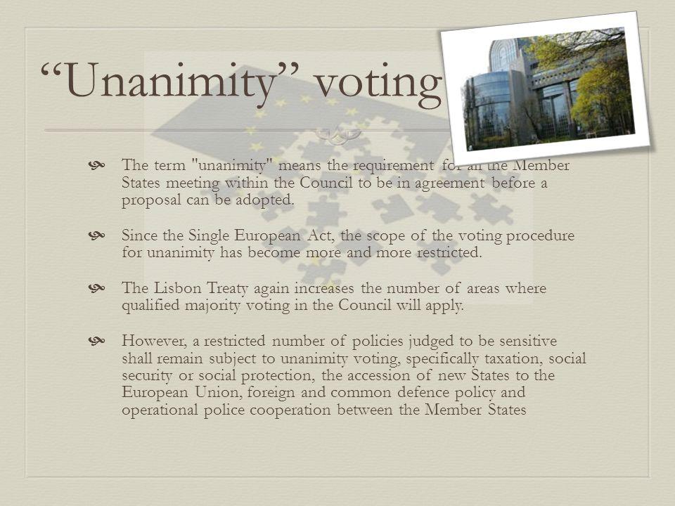 Unanimity voting