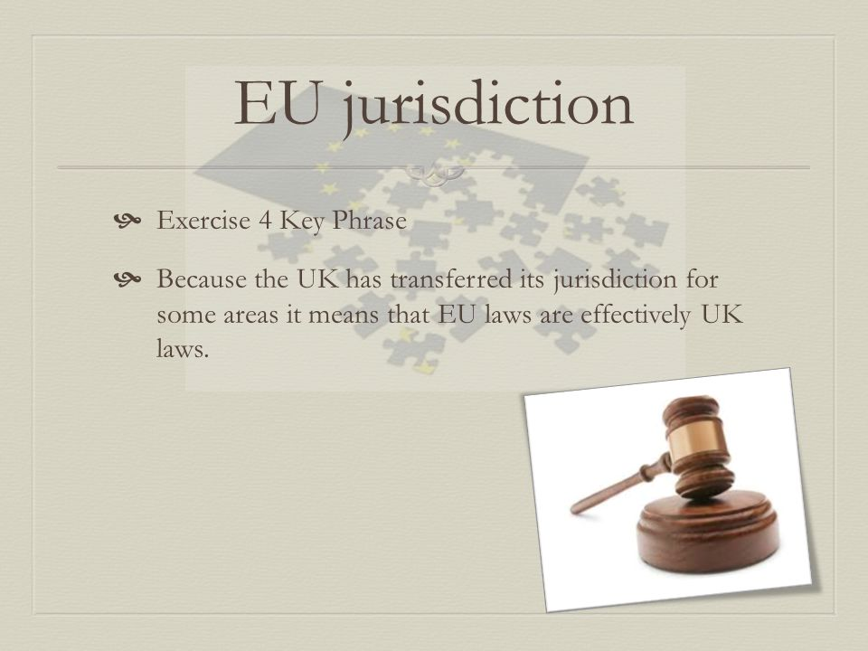 EU jurisdiction Exercise 4 Key Phrase