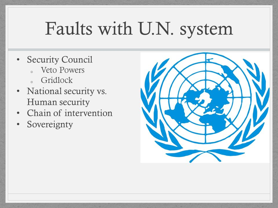 Faults with U.N. system Security Council