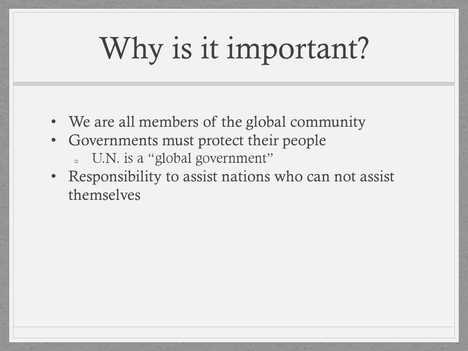 Why is it important We are all members of the global community
