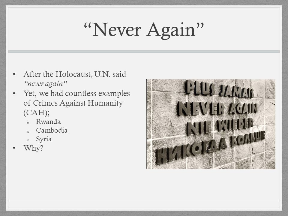 Never Again After the Holocaust, U.N. said never again