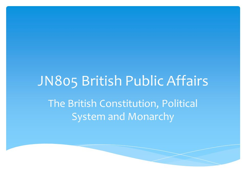 JN805 British Public Affairs