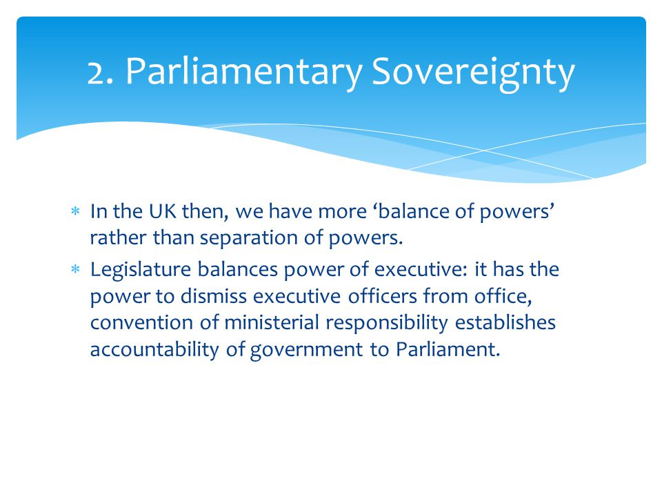 2. Parliamentary Sovereignty