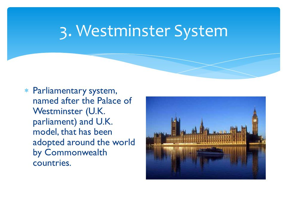 3. Westminster System