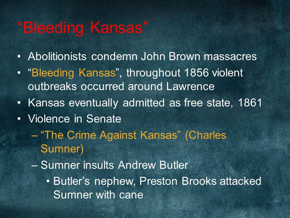 Bleeding Kansas Abolitionists condemn John Brown massacres
