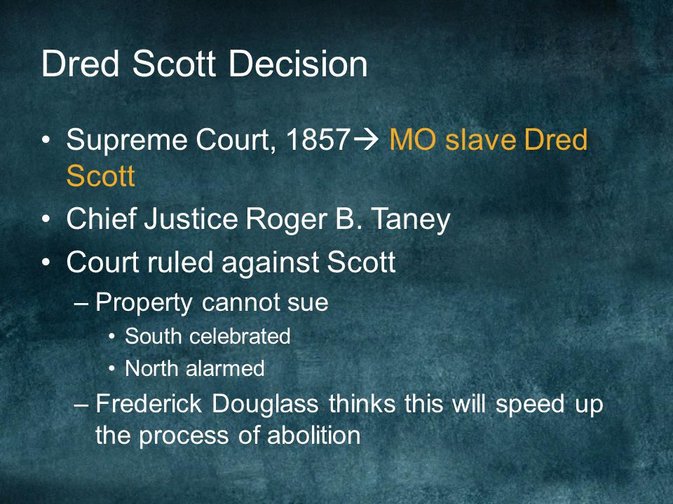 Dred Scott Decision Supreme Court, 1857 MO slave Dred Scott