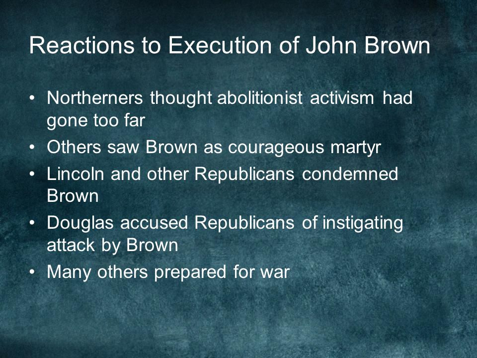 Reactions to Execution of John Brown