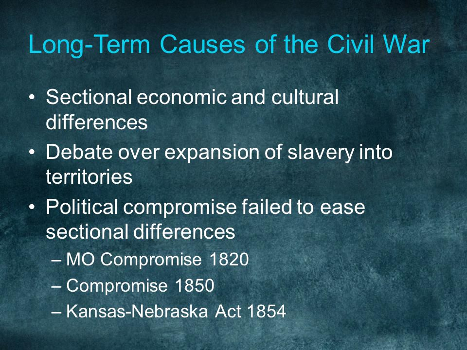 Long-Term Causes of the Civil War