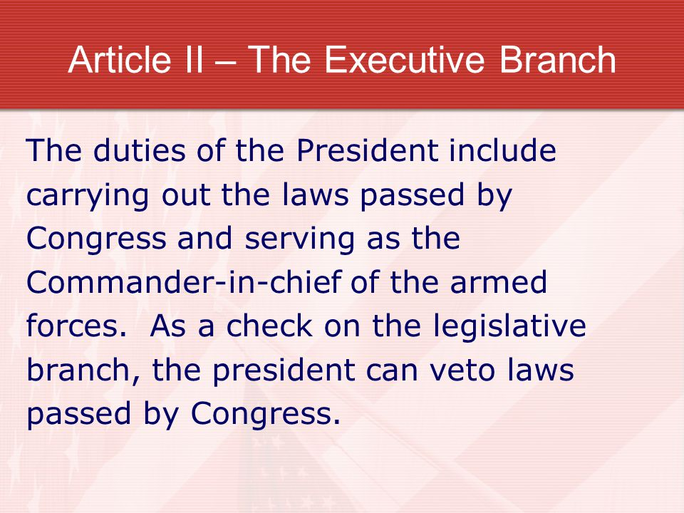 Article II – The Executive Branch
