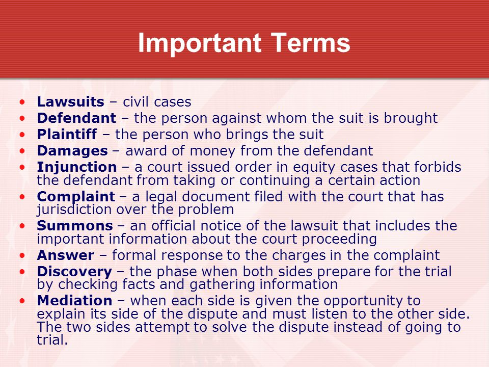 Important Terms Lawsuits – civil cases