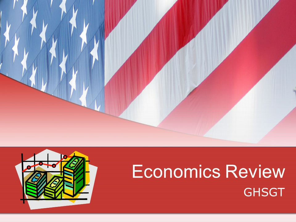 Economics Review GHSGT