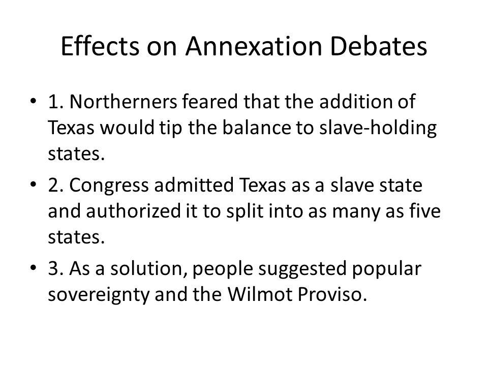 Effects on Annexation Debates
