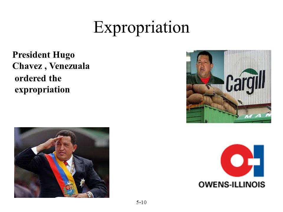Expropriation President Hugo Chavez , Venezuala