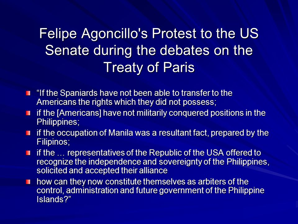 Felipe Agoncillo s Protest to the US Senate during the debates on the Treaty of Paris