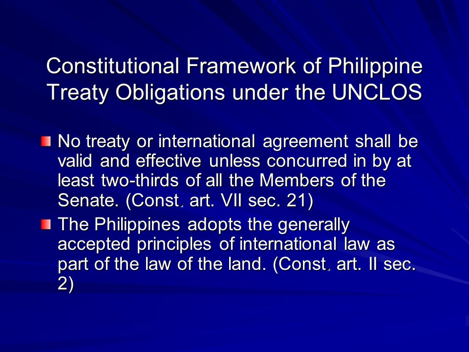 Constitutional Framework of Philippine Treaty Obligations under the UNCLOS