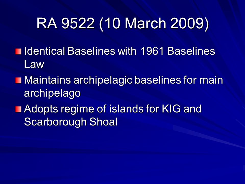 RA 9522 (10 March 2009) Identical Baselines with 1961 Baselines Law