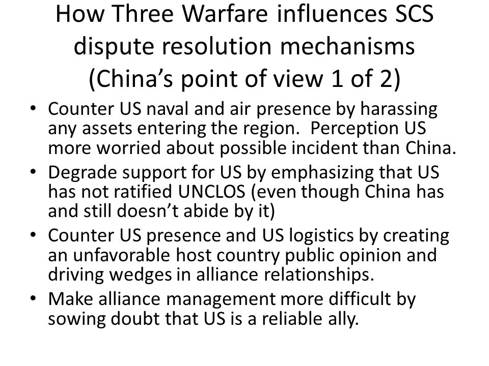 How Three Warfare influences SCS dispute resolution mechanisms (China's point of view 1 of 2)