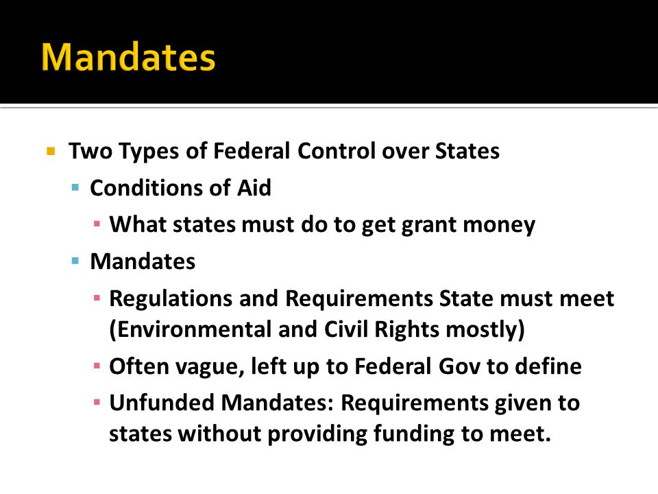 Mandates Two Types of Federal Control over States Conditions of Aid