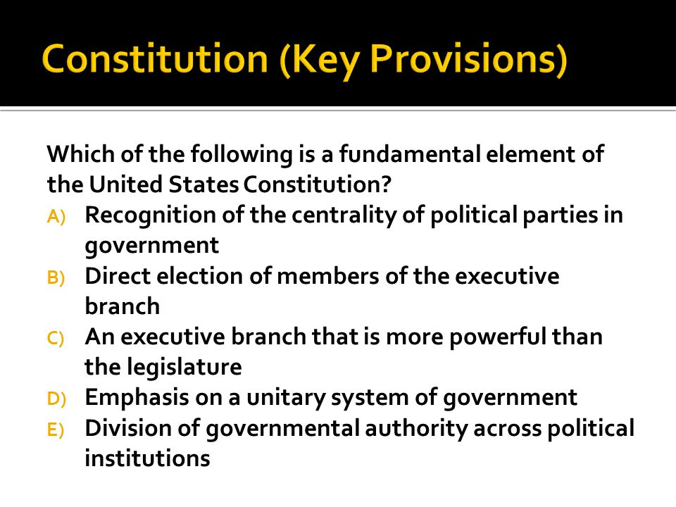 Constitution (Key Provisions)
